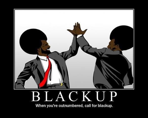 Calling for Blackup. found on facebook, lol'd, figured i'd share. desc