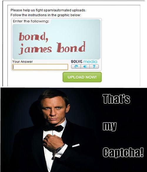 Captcha. Shaken not stirred... inb4 Daniel Craig is a terrible Bond comments Captcha Shaken not stirred inb4 Daniel Craig is a terrible Bond comments