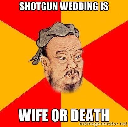 Confucius say. . Confucius say