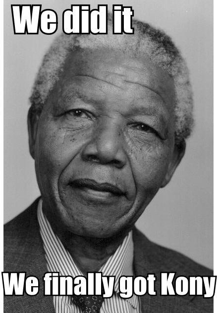 Congratulations. in all seriousness, my sincerest respects to Nelson Mandela RIP.. That's Morgan Freeman, dumbass. nelson mandela RIP joke Kony Congratulations