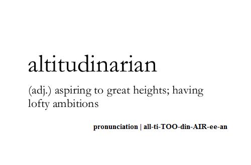 Cool Words 3. ya, cool. latitudinarian adj.) aspiring to great heights; having lofty ambitions pronunciation I Cool Words 3 ya cool latitudinarian adj ) aspiring to great heights; having lofty ambitions pronunciation I
