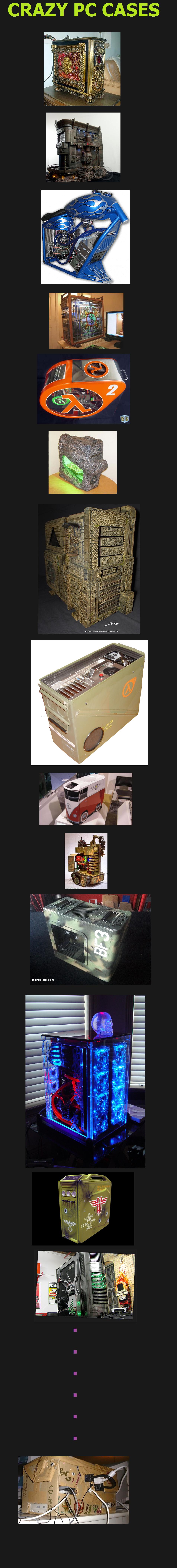 Crazy pc cases. . Crazy pc cases