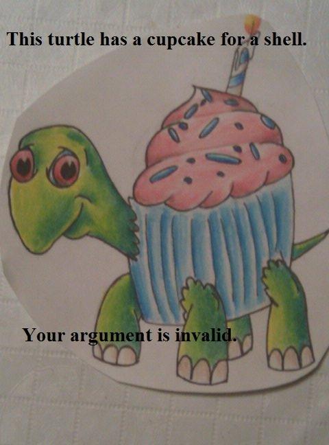 Cupcaketurtle ftw. . cupcake Turtle Food NOMS funny hilarious win argument Invalid Crazy outrageous