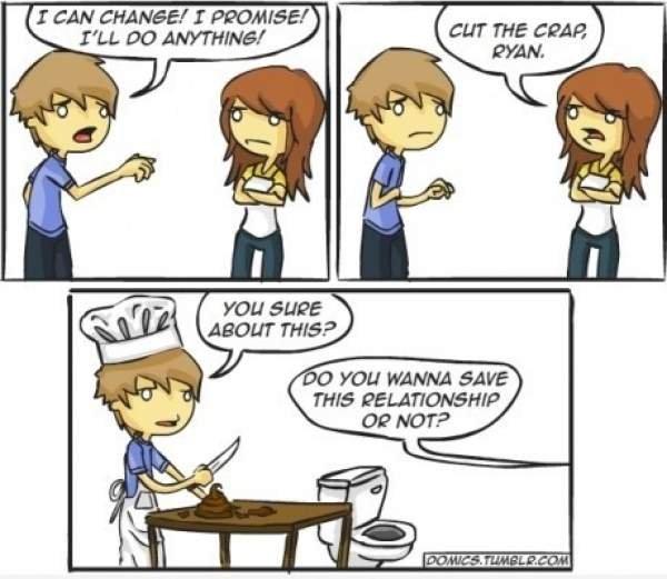 Cut the Crap. Cut the Crap.. Now that's what I call a failed relation HUEHUEHUEHUEHUE Cut the Crap crap pun