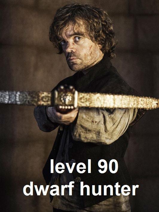 get on my level. . leveler dwarf hunter Got