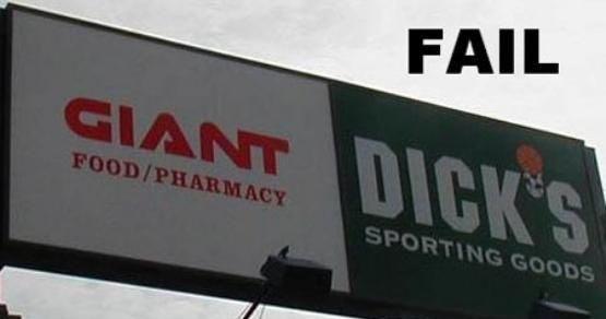 Giant Dicks. Sign Fail with Giant Dicks.. yeaaaa giant Dicks sign fail