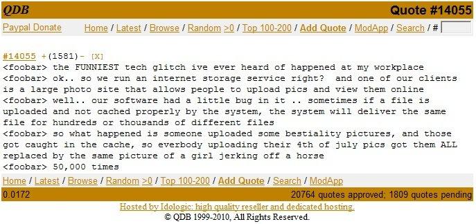 "Glitch. Happy Fourth of Ju-OMG!?. Papal Donate Home I Latest I Browse I Random >_ o I Log Tadd Quote I |"" u' . ggi Search Hail foobar} the FUNNIEST tech glitch  lol beastiality Horse tech glitch"