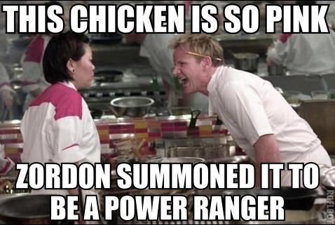 Go Go Gordon Ramsay. Some fresh OC for yo face, FJ.. J' whie. itu' I new Montana gordon ramsay pink Chicken