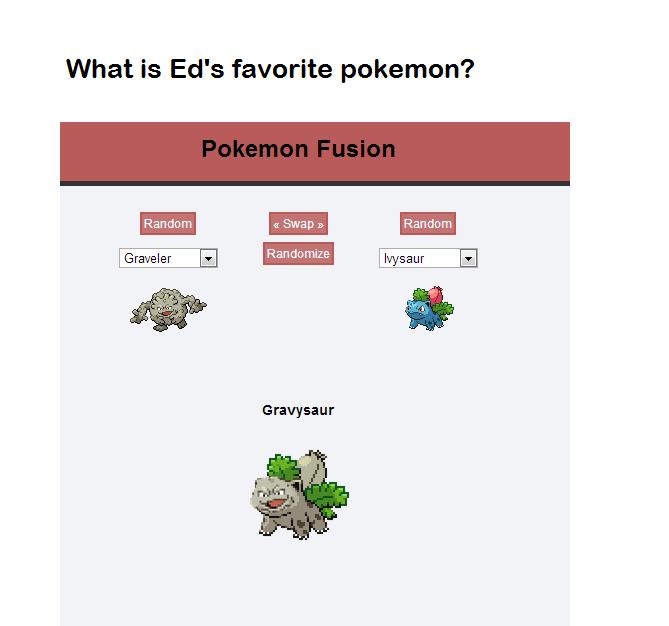 Gravy. OC. What is Ed' s favorite pokemon? lli! tiel Randm alt. itll, Gravy OC What is Ed' s favorite pokemon? lli! tiel Randm alt itll