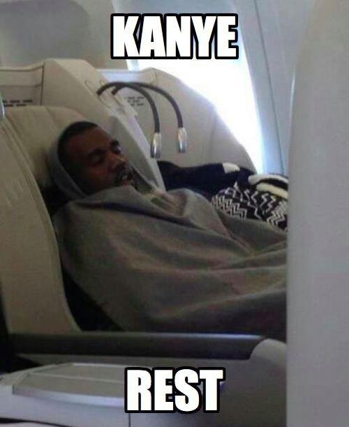 Kanye. Kanye West. BEST. kanye goes to school: kanye test kanye takes a dump: kanye messed kanye takes chess lessons: kanye chessed kanye saves a bird: kanye nest kanye has a birthday:  kanye East