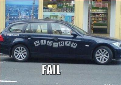 Kidnap. .. DATS MY CAR!!! Kid nap kidnap funny fail picture davemaster pedobear WTF police