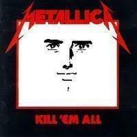 Kill 'em All Johnny. 'tallica Man.. sorry bro, just found it metallica edd ed eddy kill em all Megadeth