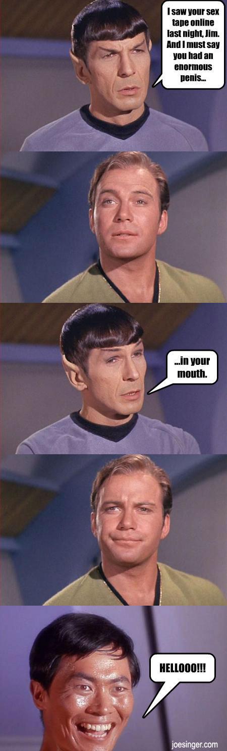 Kirk Sex tape. . last mum. Inn. Inn I must sill In In an ENE.. REPOST! But Still Funny kirk sex Tape Spock star trek sulu Gay funny humor new lol rofl comedy captain Penis