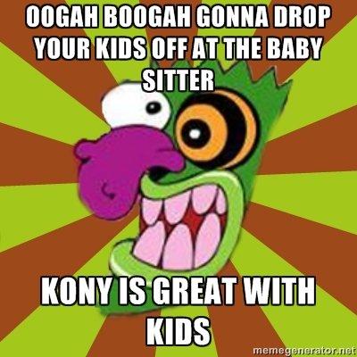 Kony. memegenerator.net/Oogah-Boogah. kony joseph ooga