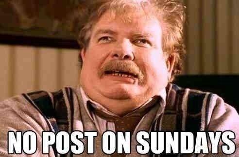 "oh the irony. . jii,"") on sun. hahahahahah xD1!! no post on sundays"