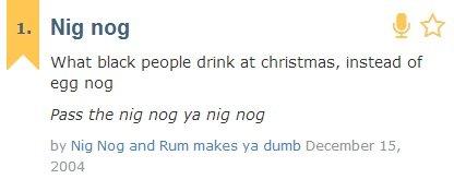 om nom nom. . Nig nag ., tlt What black peaple drink at christinas, instead sf Pass the nip nag ya nip nag by Nit; Meg and Rum makes ya dumb December 15, 2004 nignog morenignog