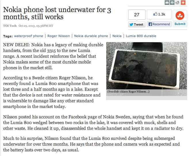 Only Nokia. . EHW Nokia phone lost underwater for 3 months, still works I 27 I . I Roger Nilsson I Nelda durable phone I Nelda I Lumia BOO durable NEW DELHI: No indestructible
