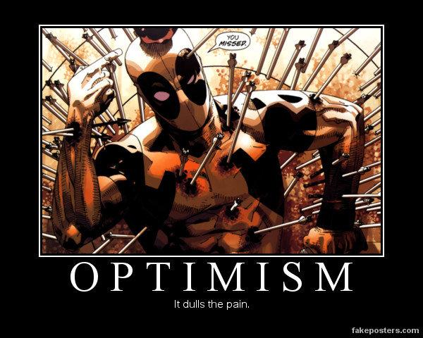 Optimism. . It duh the pain. Deadpool optimism funny comic Marvel arrows Apple