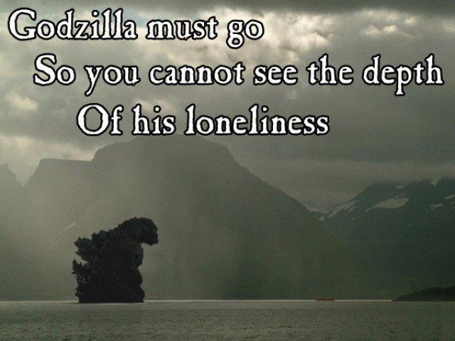 Sad godzilla. heartbreaking . itkill sifi' ferrit! irt] J , I loneliness Sad godzilla heartbreaking itkill sifi' ferrit! irt] J I loneliness
