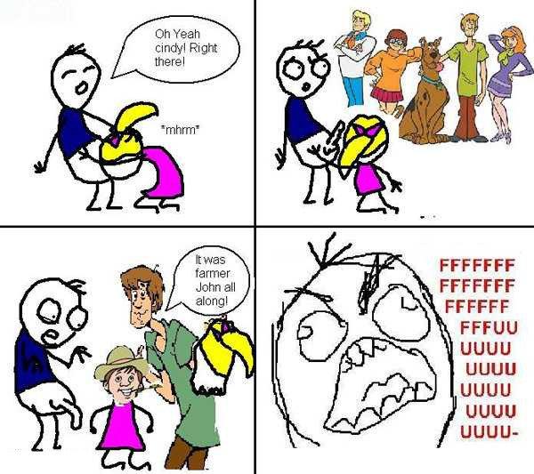 Scooby Doo Rage. God dammit farmer John. toh Yeah Right John all FFA FF FF pynngl FFCCFF fil uguu uguu uguu unnu-