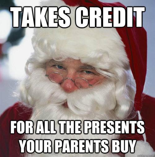 Scumbag Santa. true dat. Scumbag Santa true dat