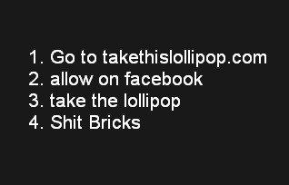 shit bricks. takethislollipop.com. shit bricks Lollipop