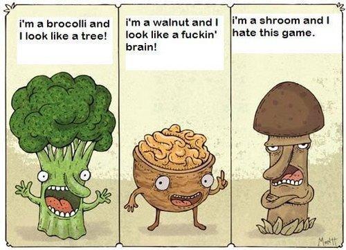 Shroom. probably a repost ... but bitch pls ... i post it annyway !. Pm a bracelet and i' m I walnut anti I rm 3 strtd I nook like a tree! look like a ' hate th shroom the real dickhea