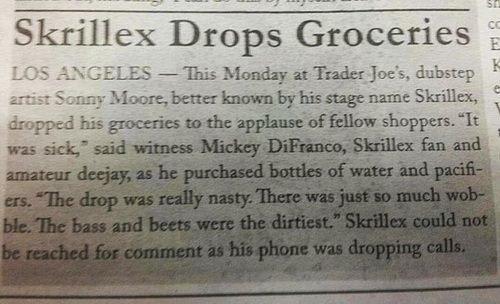 Skrillex drops something different. . I, . imitator! i tit' t' i' i! lii Groceries I liner; batten' - Skrillex drops something different I imitator! i tit' t' i' i! lii Groceries liner; batten' -
