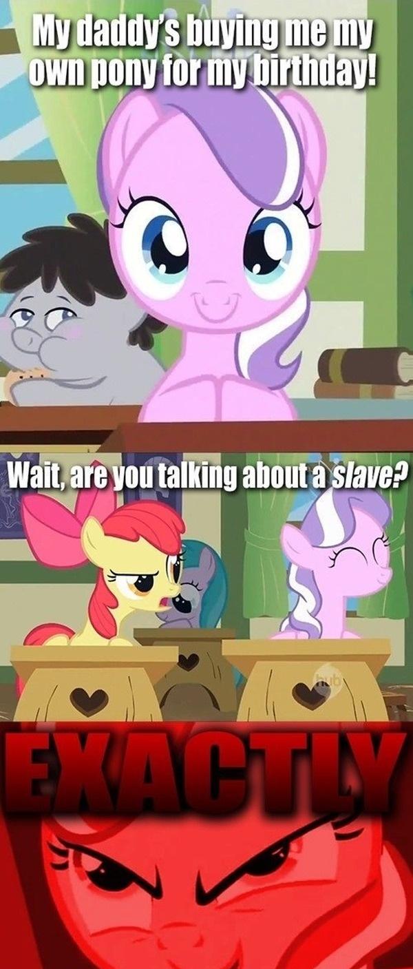 Slave ponies. insert slavery joke here. MLP