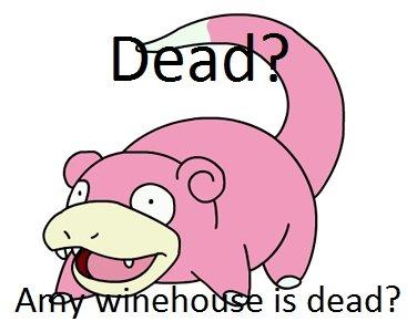 Slowpoke. Credit: Mastermann I give you my thumbs.. slowpoke steve jobs Amy Winehouse death dead