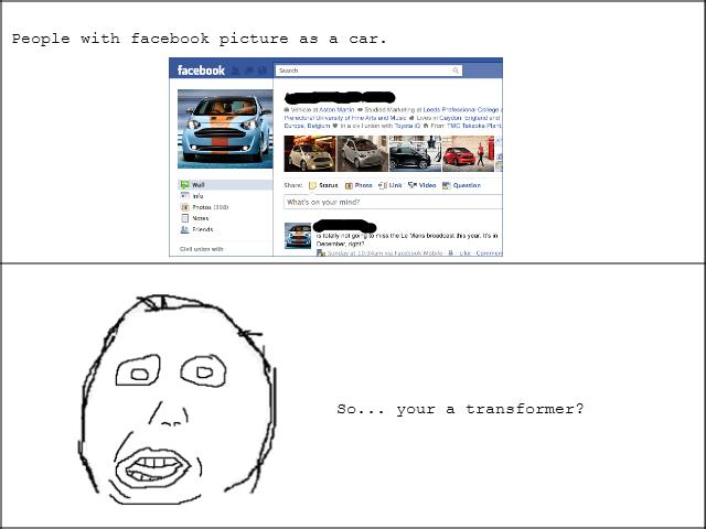 So... Your a transformer?. .. you're So Your a transformer? you're