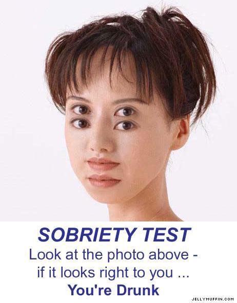 sobriety test. . sobriety test