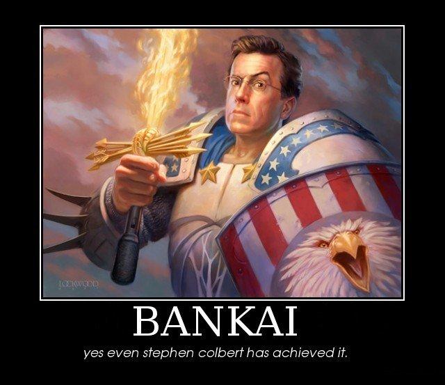 Stephen Colbert Achieves Bankai. Stephen Colbert Achieves Bankai!. was even stephen achieved it. heh heh heh nice Stephen Colbert  Colbert Report colbert stephen Bankai Bleach Awesome epic