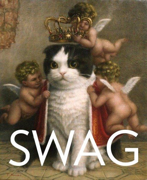 #Swag. Source: Imgur. #Swag Source: Imgur