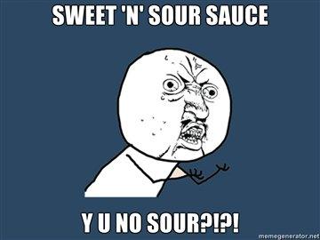 sweet n sour sauce. . SWEET '' SUM SHINE Y ll tlo sweet n sour sau