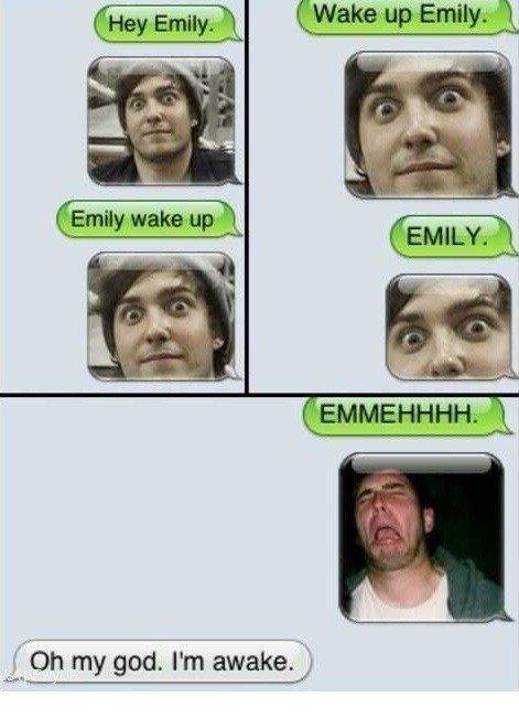 Waking up EMILY. ..................