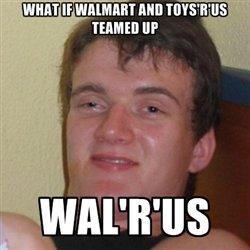 wal'r'us. :o. WAIIT an Mill] ' wal'r'us :o WAIIT an Mill] '