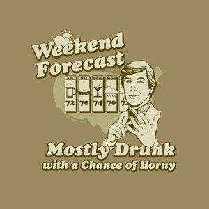 Weatherman. . week end drunk Horny