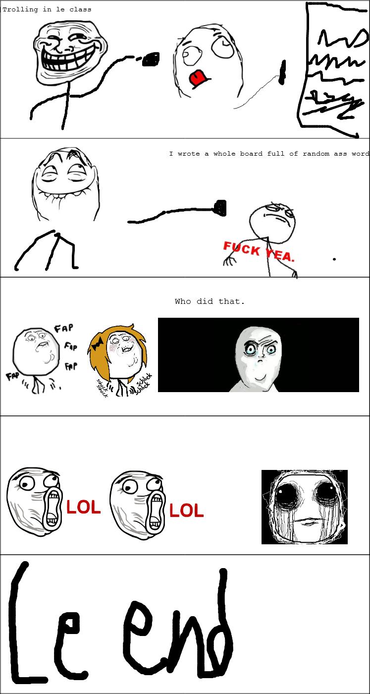 What happens to a teacher after u troll. first comic. ffeufheufh fguyrhfgur