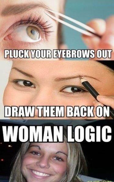 Woman Logic. loooooooooool!. tallent, e If I in worm Loan:. Schwoopy loopy repost woman logic