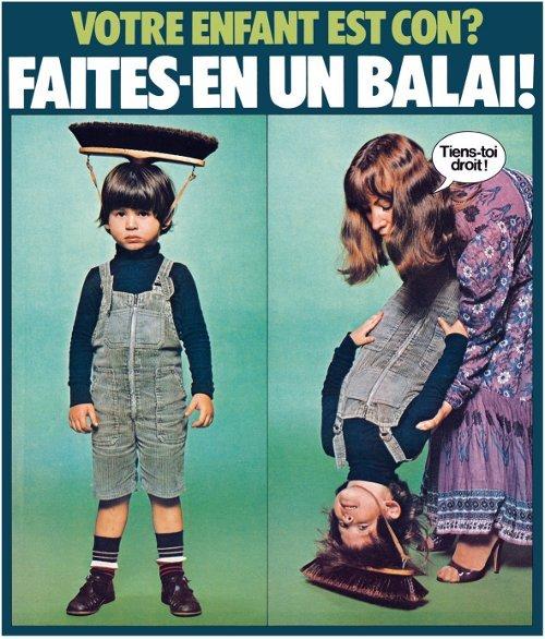 Wut?. . VOTE ENFANT EST CON? FAI' |' ES' EN UN BALM! Kia] lit,. My son. wut kids interesting broom hat