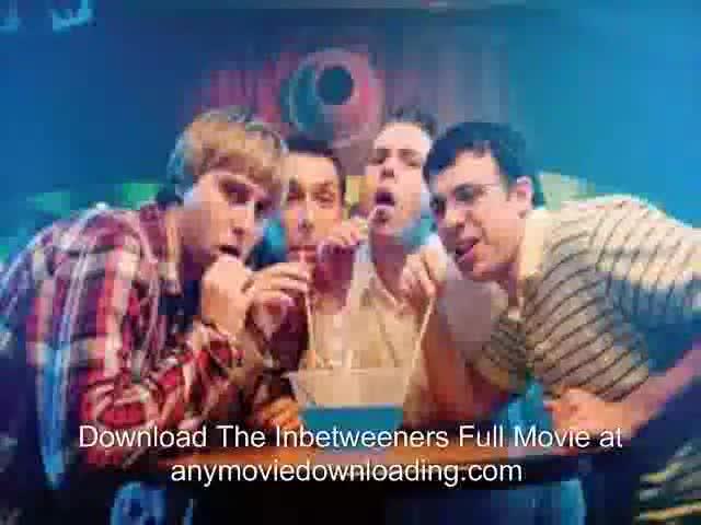 Download The Inbetweeners Full Movie. download The Inbetweeners full movie online and any movie you want... Ohhh, OP...