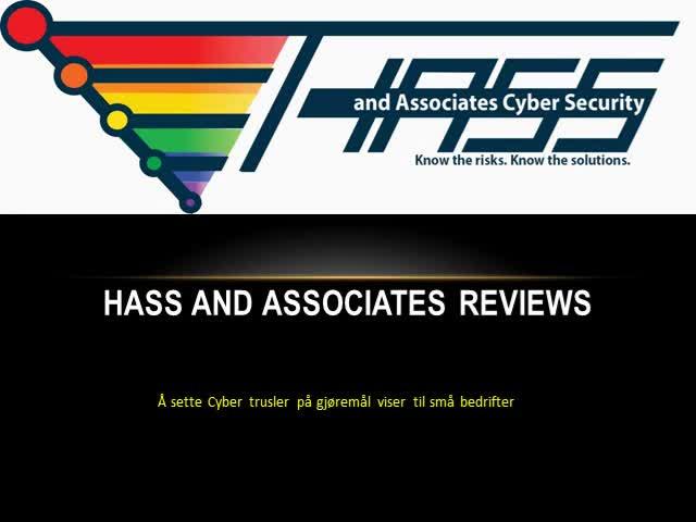 Hass and Associates Reviews. Hvordan hetta ut små bedrifter skal om cybercrime? Plenty, ifølge en forfjamset av siste advarsler fra offentlige tjenestemenn, for