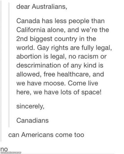 Can Americans come too?. via @CrackedSorcerer Fine as tits www.crackedsorcerer.com/post/2022/Fin.... dear Australians, Canada has less people than California al funny tumblr