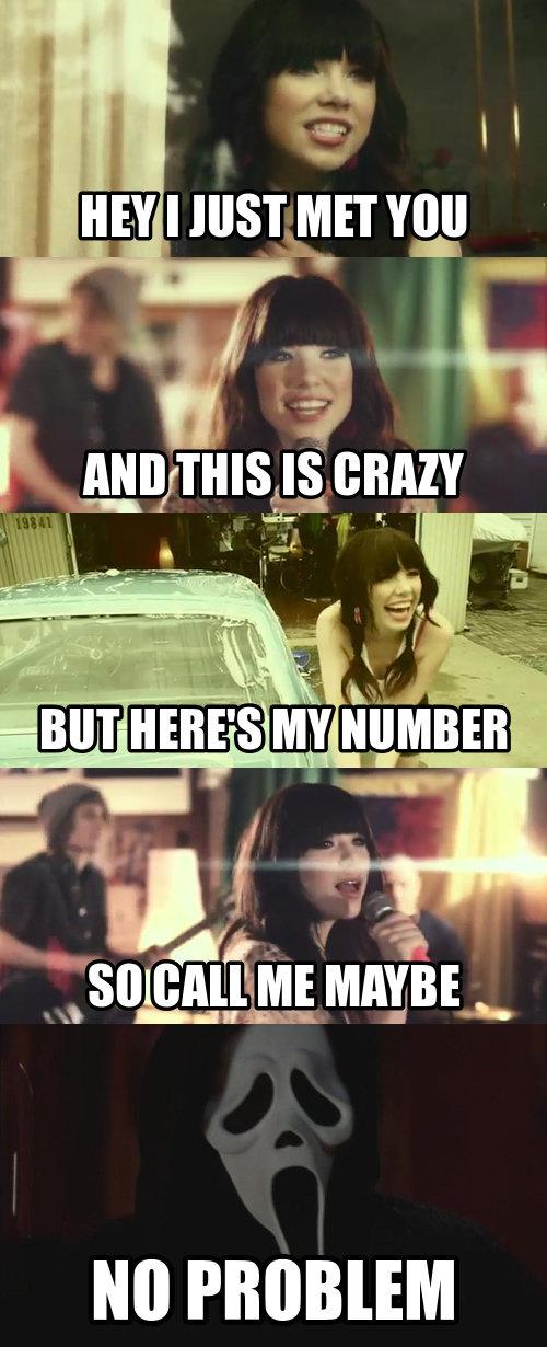 Carly Rae Jepsen. Kill Me Maybe?. I ttell AMI]/ can Carly RAE jepsen call me Maybe