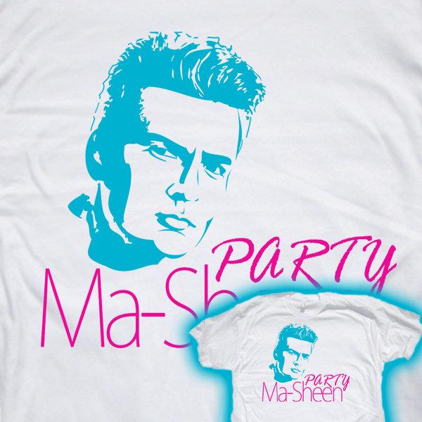 Charlie Sheen Shirt. Charlie is a party machine<br /> www.backyardtees.com www.funnyquotestoday.com. Charlie Sheen