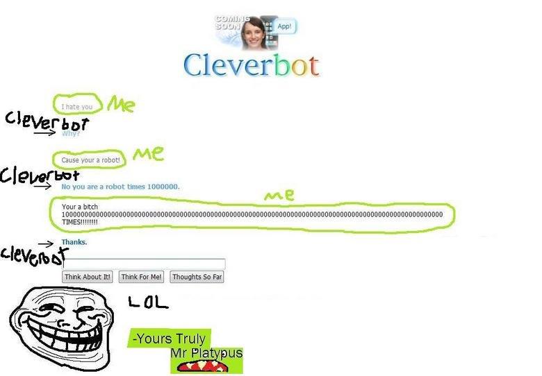Cleverbot 2. Cleverbot Fails.. I lol'd Cleverbot 2 Fails I lol'd