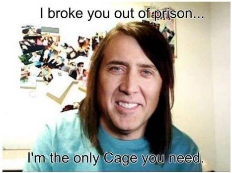 Clingy Cage. .. HAHAHA 10/10 nick cage clingy