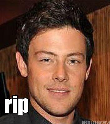 Cory Monteith RIP. Cory Monteith RIP.. gtfo fagget Cory Monteith RIP