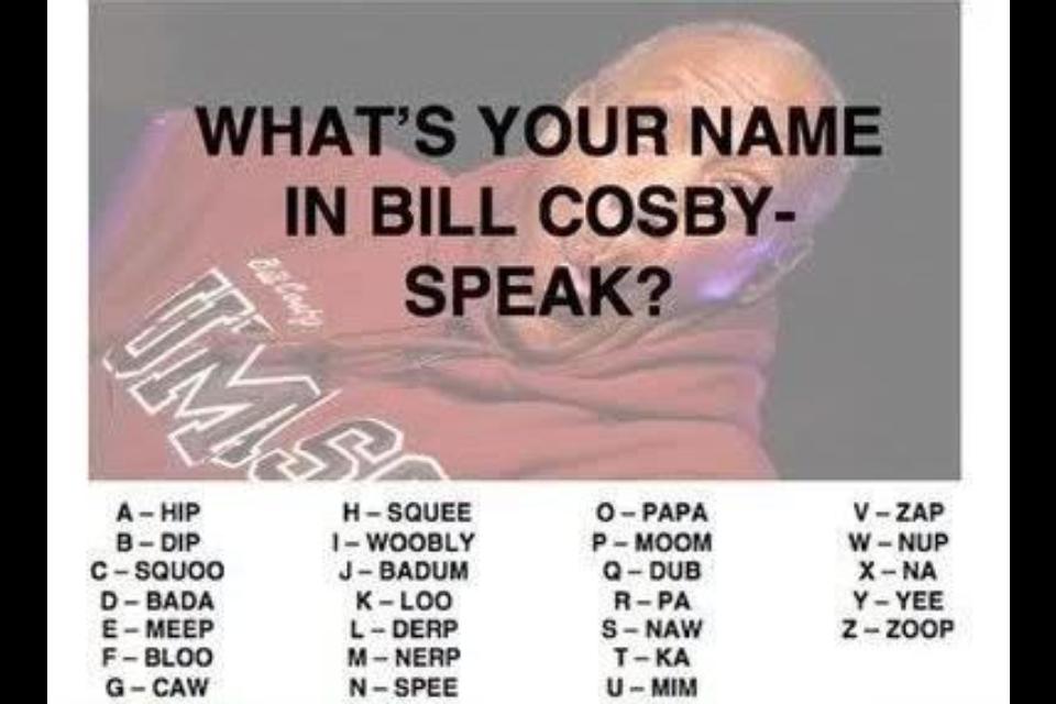 Cosby. Logan Hollis.. dipmeepkasqueehipspeewooblymeep nerphippawooblymeep hipyeepameep DerpPapaCawHipSp SqueePapaDerpDer